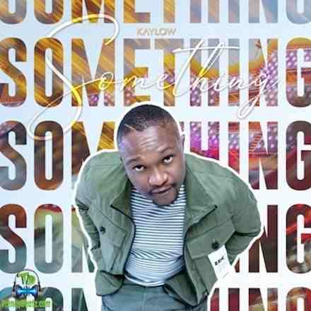 Kaylow - Something