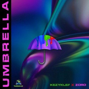 KezyKlef - Umbrella ft Zoro