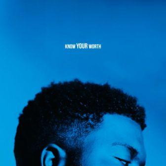 Khalid - Know Your Worth ft Davido & Tems