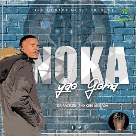 Download King Monada Noka Yao Goma Album mp3