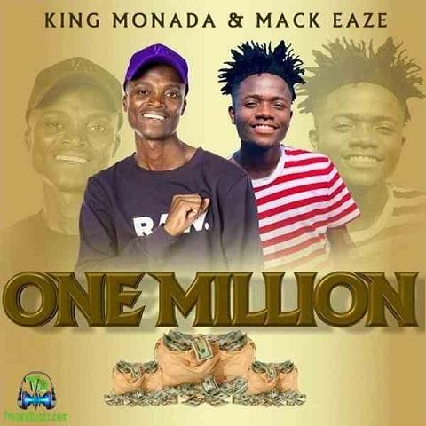 King Monada And Mack Eaze - One Million