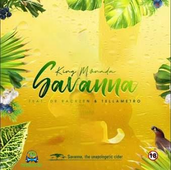King Monada - Savanna ft Dr Rackzen, Tellametro