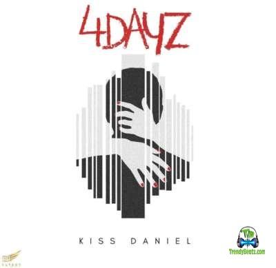 Kizz Daniel - 4 Days