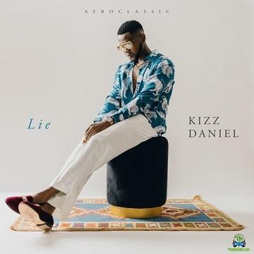 Kizz Daniel - Me I No Dey Lie
