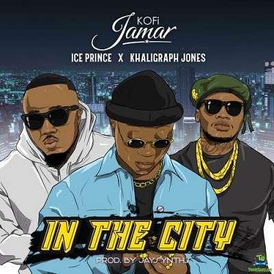 Kofi Jamar - In The City ft Ice Prince, Khaligraph Jones