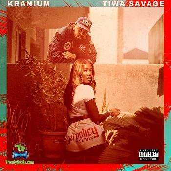 Kranium - Gal Policy Remix ft Tiwa Savage