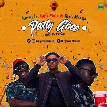 Krymi - Party Gbee ft Kofi Mole, King Maaga