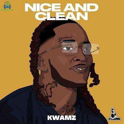 Kwamz - Nice Aand Clean