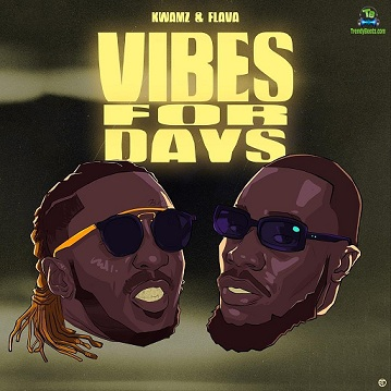 Download Kwamz and Flava Vibes For Days EP mp3