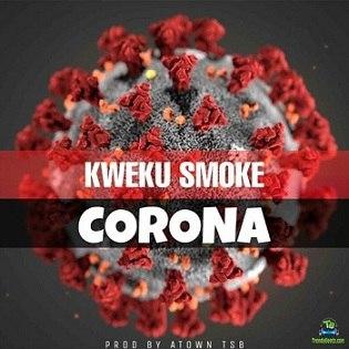 Kweku Smoke - Corona