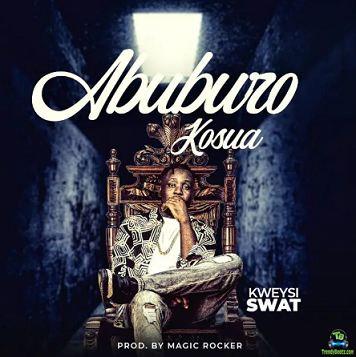 Kweysi Swat - Abuburo Kosua