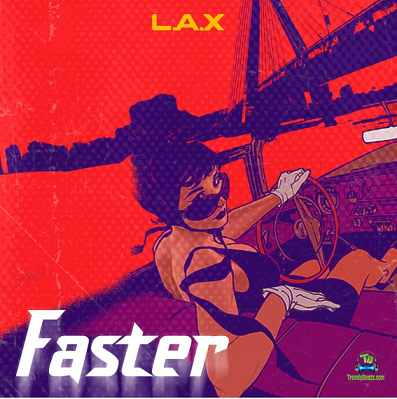 LAX - Faster