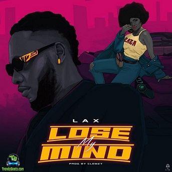 LAX - Lose My Mind