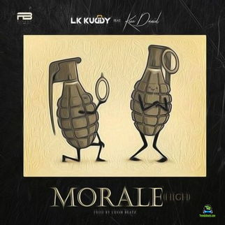 LK Kuddy - Morale High ft Kizz Daniel