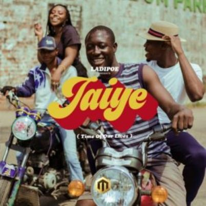 LadiPoe - Jaiye ft Johnny Drille