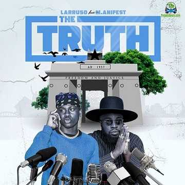 Larruso - The Truth ft M.anifest