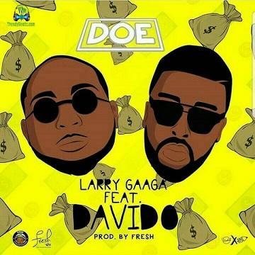 Larry Gaaga - Doe ft Davido