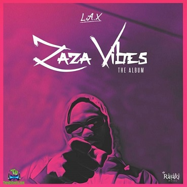 Download LAX Zaza Vibes Album mp3