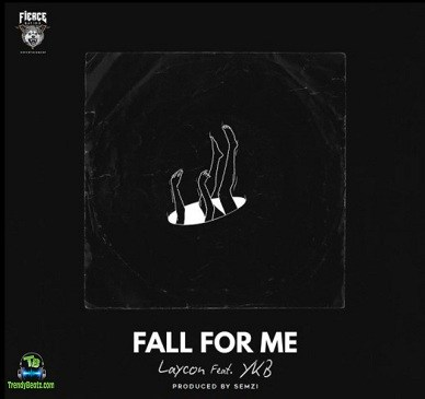 Laycon - Fall For Me ft YKB