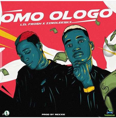 Lil Frosh - Omo Ologo ft Zinoleesky