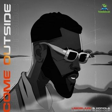 Limoblaze - Come Outside ft Konola