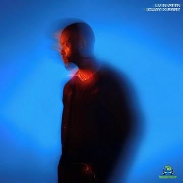 Lojay - Monalisa (New Song) ft Sarz