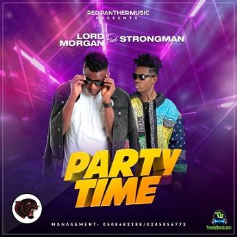 Lord Morgan - Party Time ft Strongman