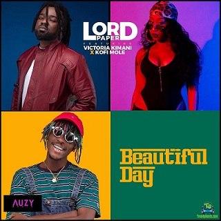 Lord Paper - Beautiful Day (Remix ) ft Victoria Kimani, Kofi Mole