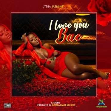 Lydia Jazmine - I Love You Bae