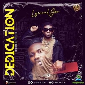 Lyrical Joe - Dedication