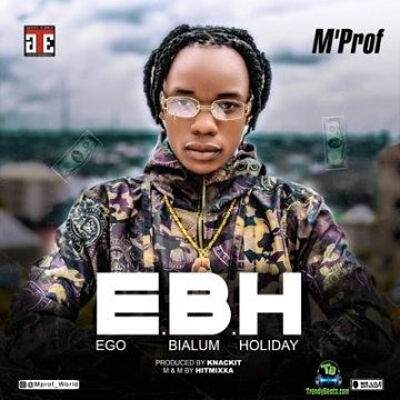 M.Prof (M Prof) - E.B.H (Ego Bialum Holiday)