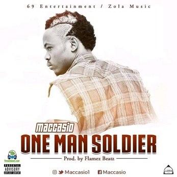 Maccasio - One Man Soldier