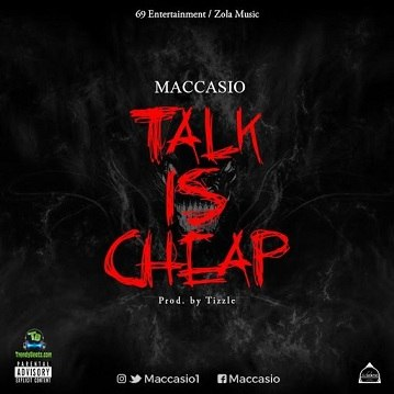 Maccasio - Talk Is Cheap