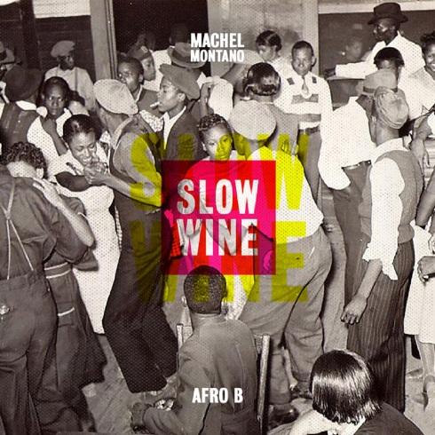 Machel Montano - Slow Wine ft Afro B