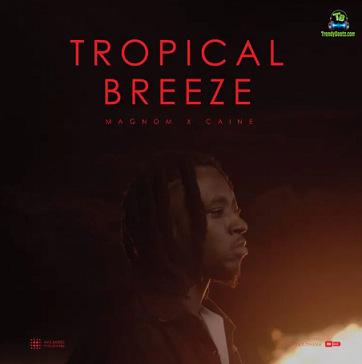 Magnom - Tropical Breeze ft Caine
