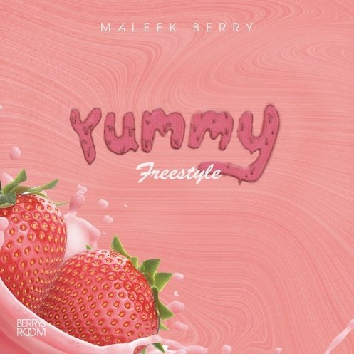 Maleek Berry Yummy Freestyle Download Music Mp3 Trendybeatz
