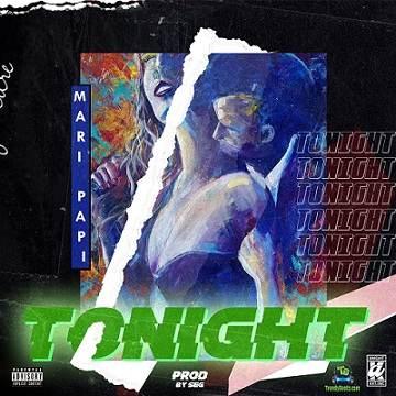 Maripapi - Tonight