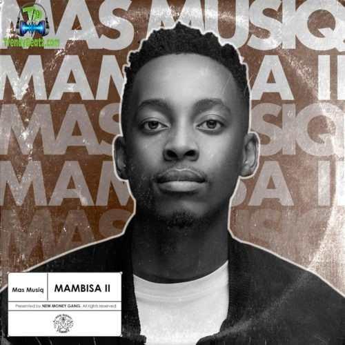 Mas Musiq - Joni ft Madumane, Daliwonga, Vyno Miller, Myztro, Kabza De Small