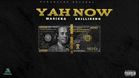 Masicka - Yah Now ft Skillibeng