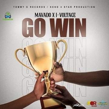 Mavado - Go Win ft I-Voltage