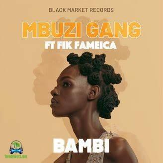 Mbuzi Gang - Bambi ft Fik Fameica