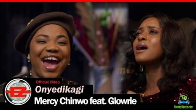 Mercy Chinwo - Onyedikagi (Video) ft Glowrie