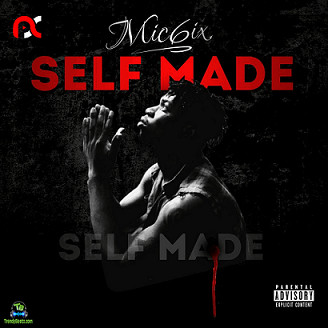 Mic6ix - Self Made