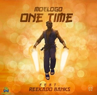 Moelogo - One Time ft Reekado Banks