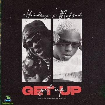 Mohbad - Get Up ft Headboy