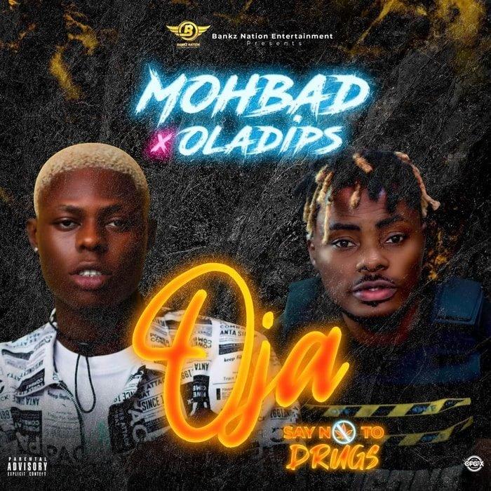 Mohbad - Oja ft Oladips