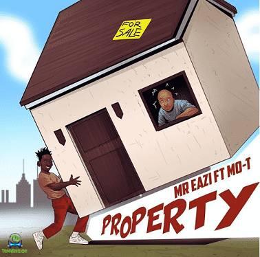 Mr Eazi - Property ft Mo-T