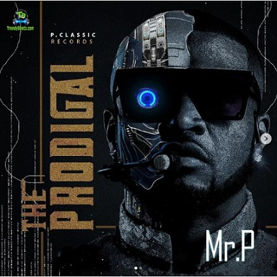 Download Mr P Prodigal Album mp3