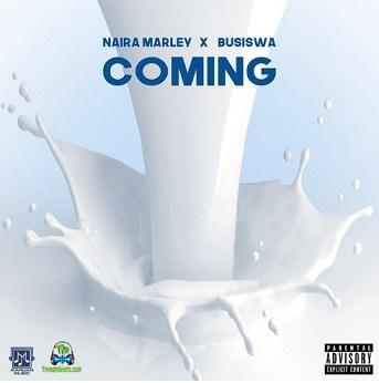 Naira Marley - (Song) Coming ft Busiswa
