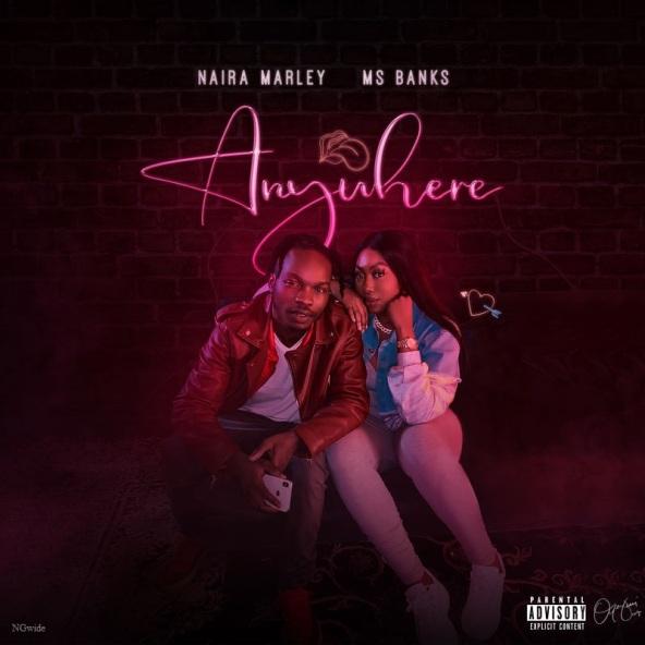 Naira Marley - Anywhere ft Ms Banks
